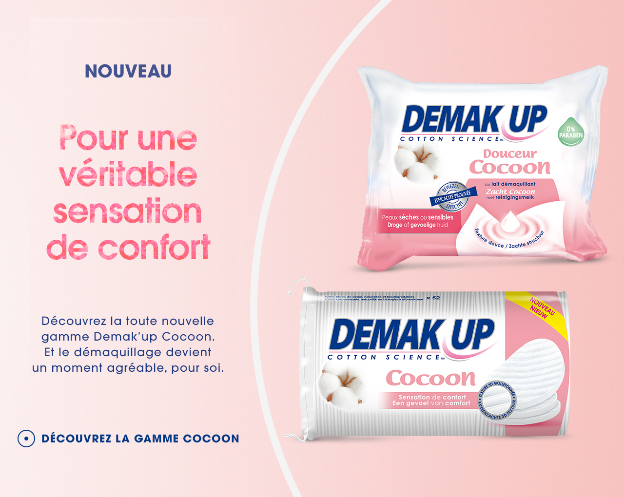 Demak'up - Gamme Cocoon